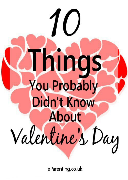10 Things You Probably Didn't Know About Valentine's Day