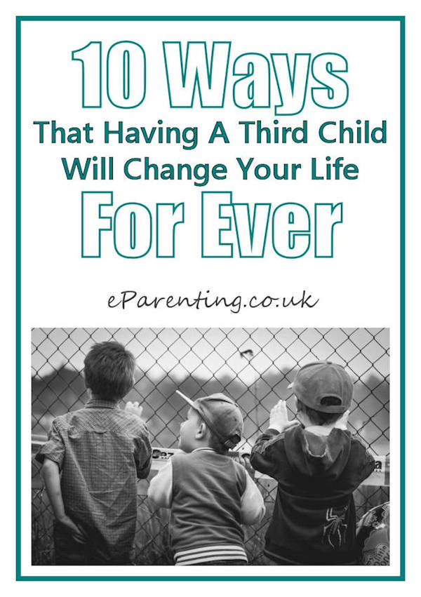 10 Ways That Having A Third Child Will Change Your Life For Ever