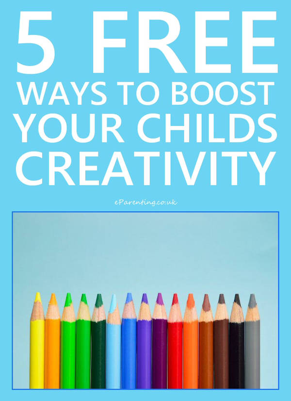 5 Free Ways To Encourage Your Child's Creativity