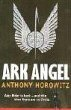 Ark Angel by Anthony Horovitz