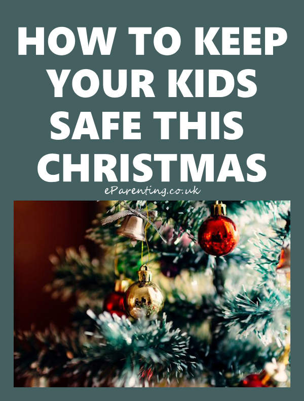 10 Christmas Safety Tips For Parents
