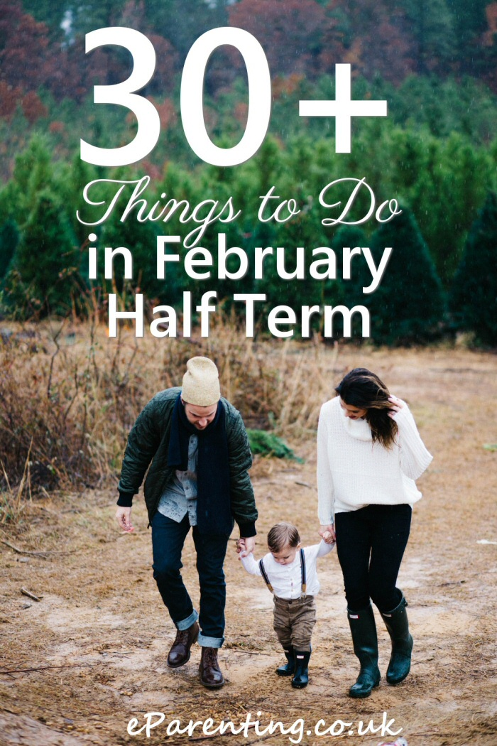 30+ Things to Do in February Half Term