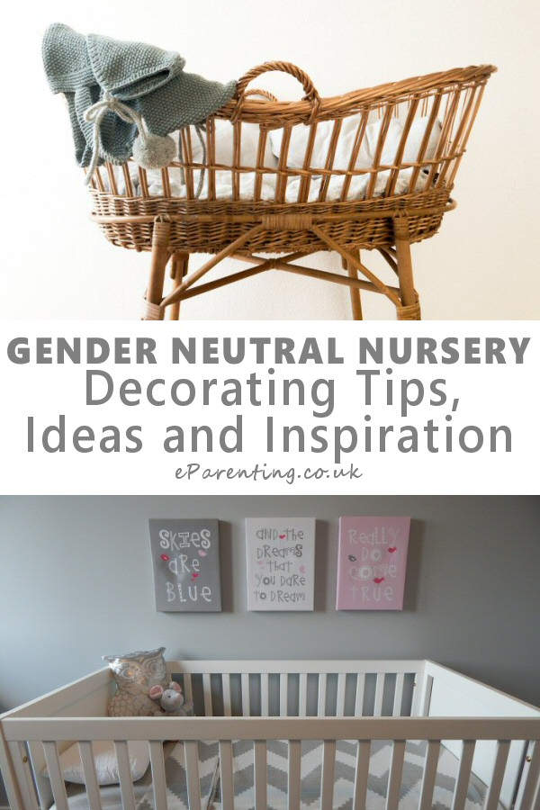 A Gender Neutral Nursery Inspiration, Tips and Ideas