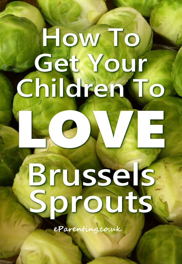 How To Get Your Children To Love Brussels Sprouts #brusselssprouts