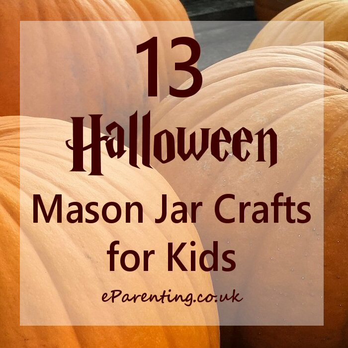 13 Halloween Mason Jar Crafts for Kids