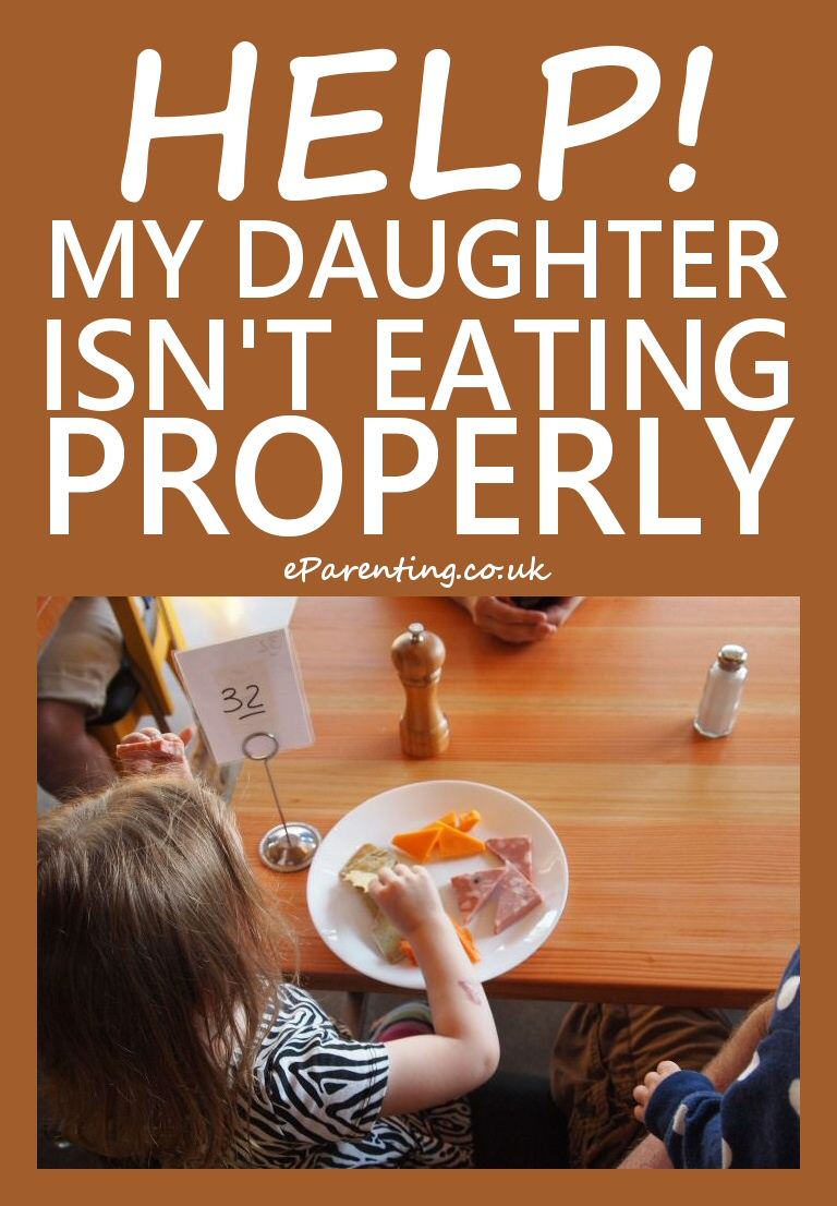 My Daughter Is Not Eating Properly