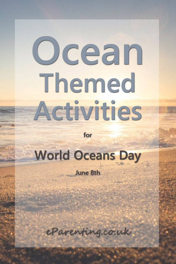 Ocean Themed Activities for World Oceans Day June 8th. A whole raft of fun ocean-inspired crafts and activities.