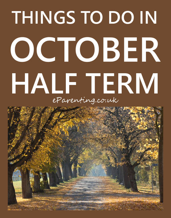 10 Things To Do In October Half Term 2107