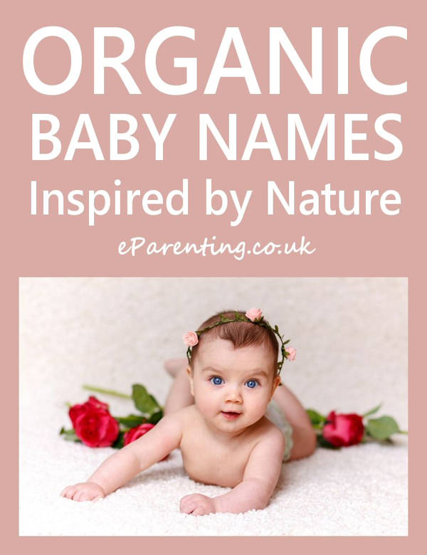 Organic, Earthy and Nature Inspired Baby Names