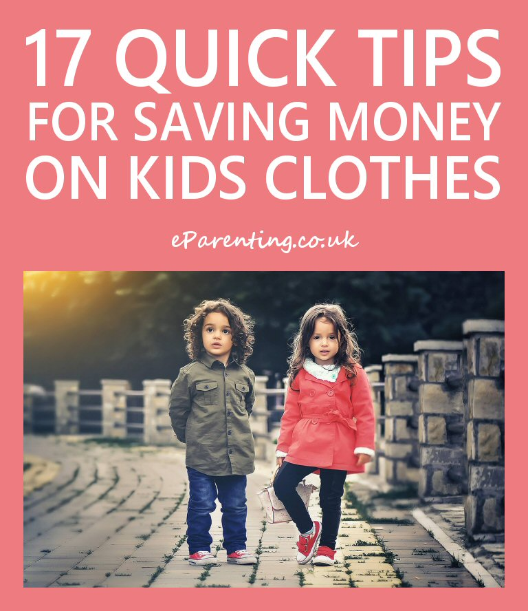 17 Quick Tips for Saving Money on Children's Clothes