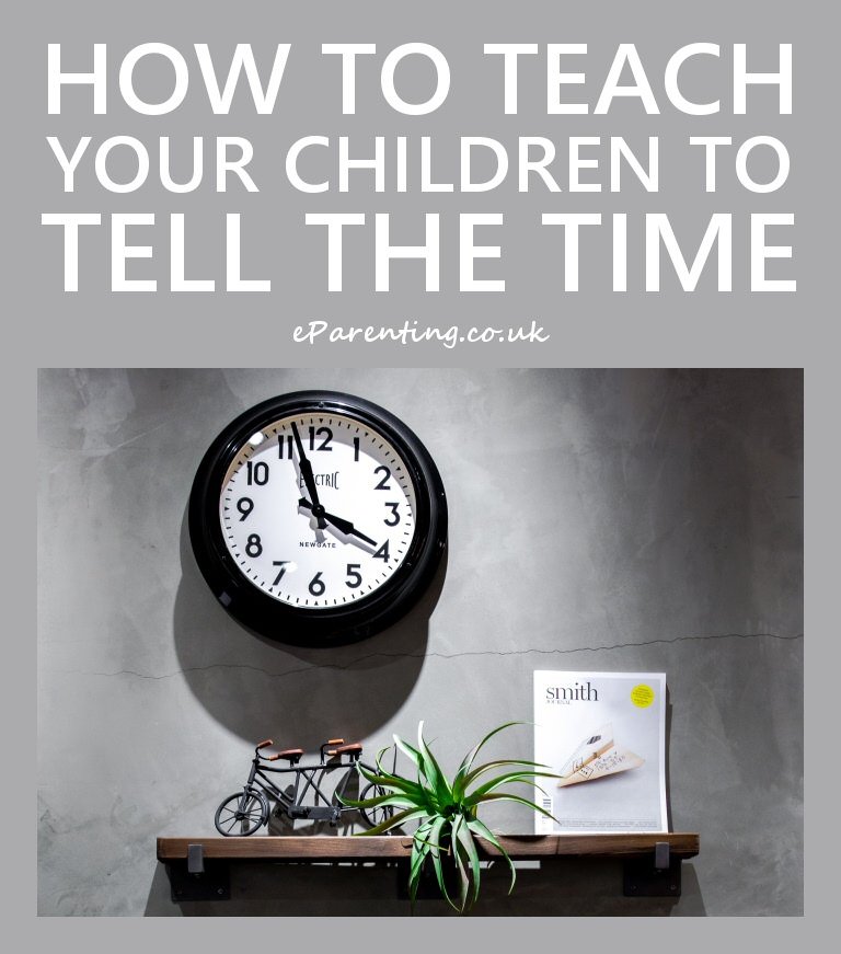 How To Teach Your Child To Tell The Time