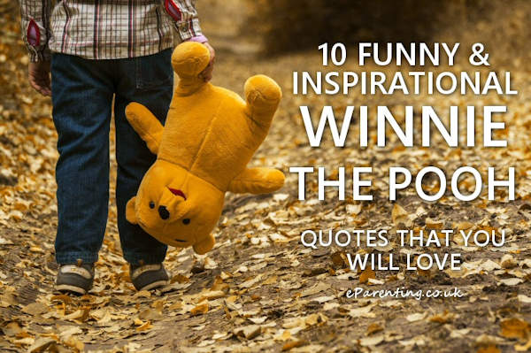 10 Inspirational and Funny Winnie The Pooh Quotes That You Will Love